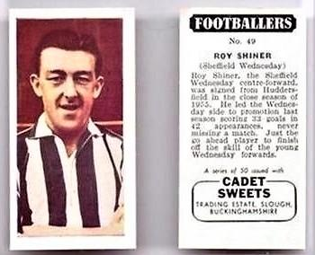 Isle of Wight County Press: Roy Shiner became a household name as a Division One player, he featured in a candy cigarette brand's football collector card series.