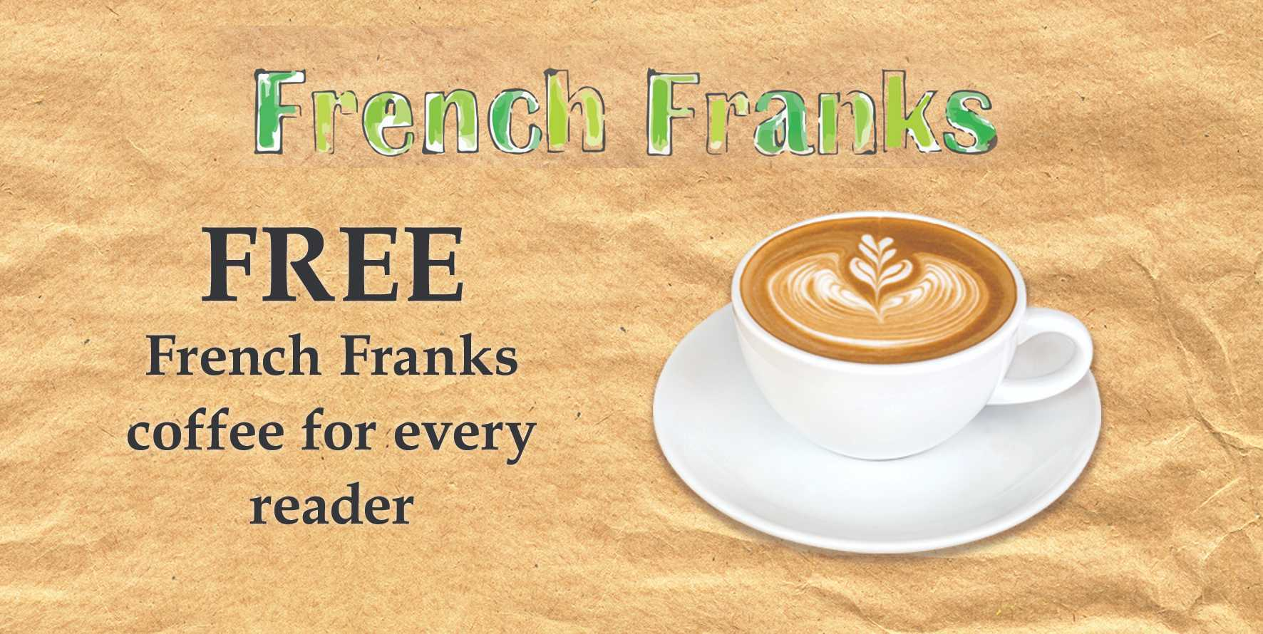Free French Franks hot drink for County Press readers — exclusive voucher in todays paper
